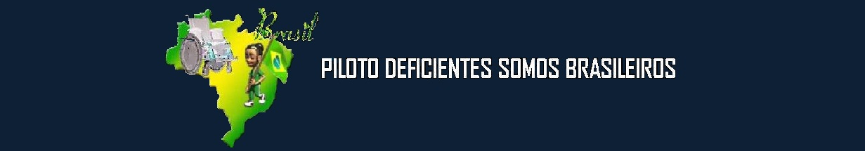 PILOTO DEFICIENTES SOMOS BRASILEIROS