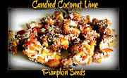 Candied Coconut Lime Pumpkin Seeds. 1/2 Cup Coconut Flakes (unsweetened)