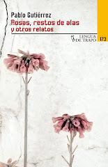 Rosas, restos de alas y otros relatos