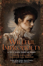 WILLFUL IMPROPRIETY: 13 TALES OF SOCIETY, SCANDAL &amp; ROMANCE