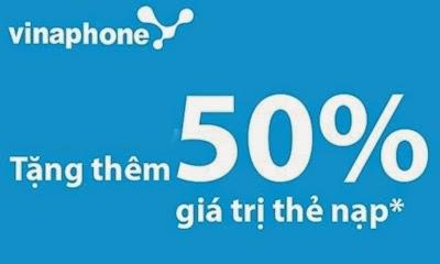 VINAPHONE khuyến mãi 50% nạp thẻ duy nhất ngày 21/03/2015