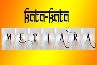 Kumpulan Kata Kata Mutiara 2012 Penuh Makna