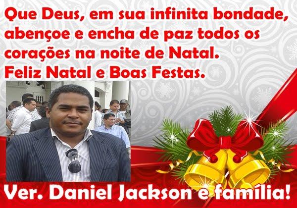 VEREADOR DANIEL JACKSON E FAMÍLIA