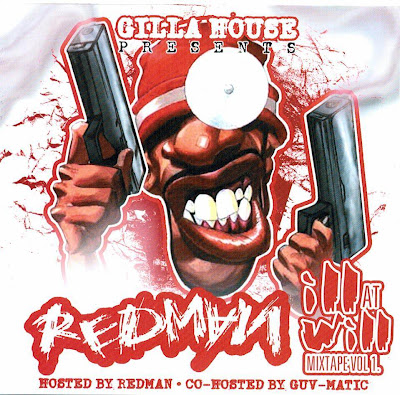 Redman – Ill At Will Mixtape Vol. 1 (CD) (2004) (320 kbps)