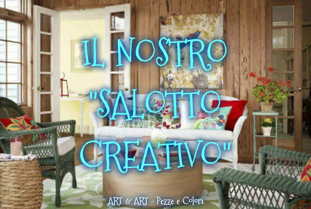 "IL NOSTRO ""SALOTTO CREATIVO"""