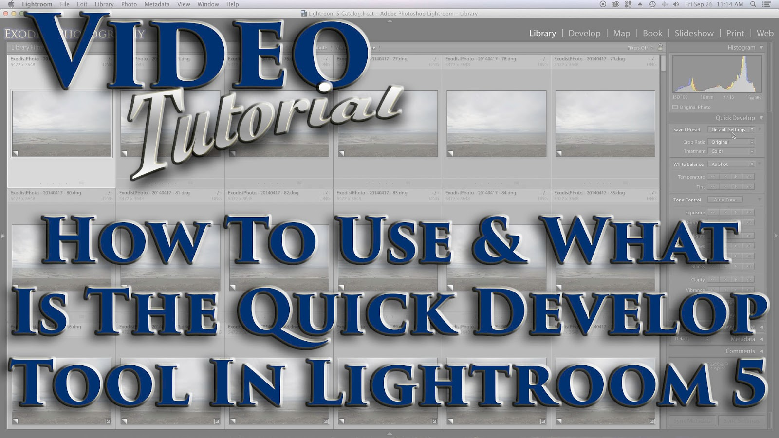 How To Use & What Is The Quick Develop Tool In Lr 5