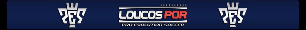 LOUCOS POR PRO EVOLUTION SOCCER
