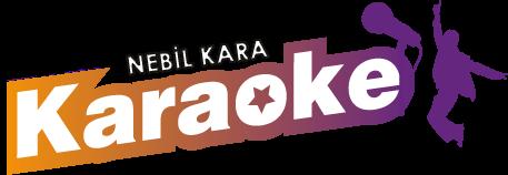 KARAOKE - Nebil KARA