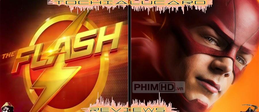 Người Hùng Tia Chớp: Phần 1 - The Flash: Season 1 - 2014