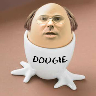 Derek, Dougie, An Egg with Sideburns