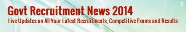Government Recruitment News 2014