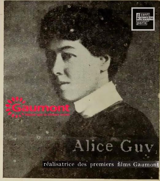 """Gaumont 120 ans ; """"Alice Guy depuis que le cinéma existe"""" exposition 104 Paris 2015"""