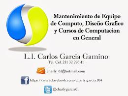 MANTENIMIENTO DE EQUIPO DE COMPUTO, DISEÑO GRAFICO Y CURSOS DE COMPUTACION EN GENERAL