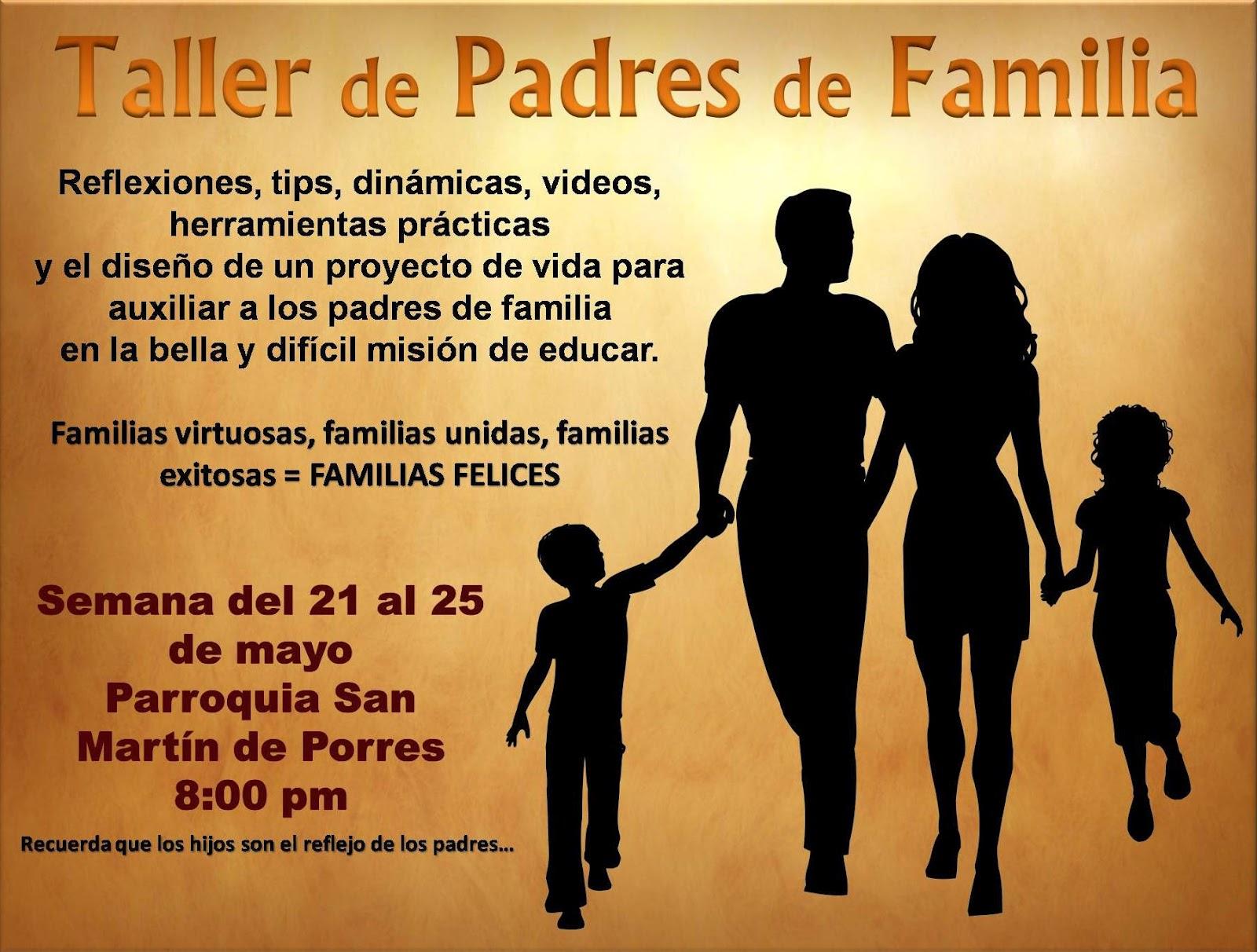 taller sobre la familia parroquia san mart n de porres taller para padres de familia