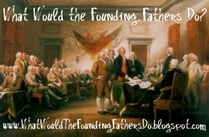 What Would the Founding Fathers Do?