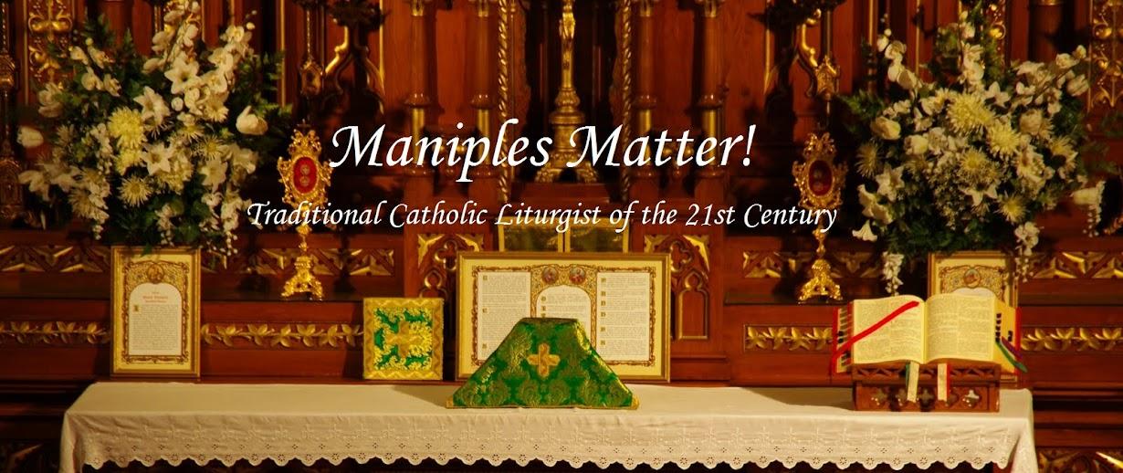 Maniples Matter!
