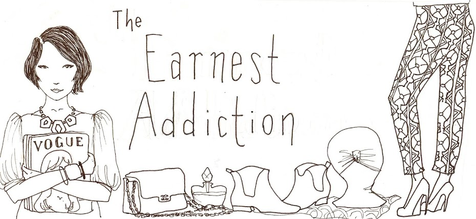 The Earnest Addiction