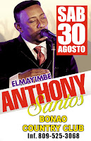 ANTHONY SANTOS EN EL BONAO COUNTRY CLUB ESTE SÁBADO 30