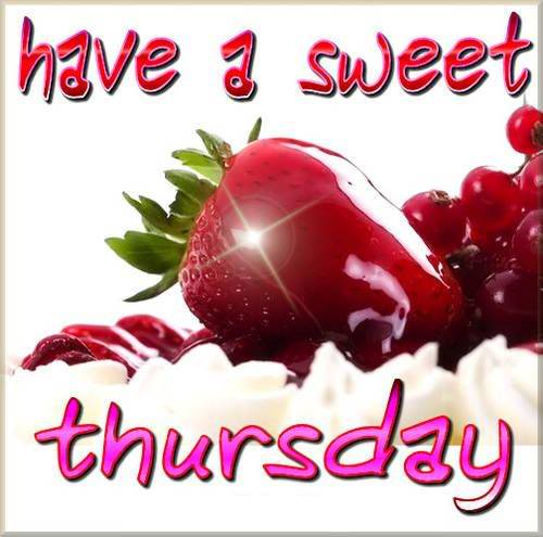 Happy thursday wishes message quotes images of 2018 have a 1 sweet thursday images 2018 m4hsunfo