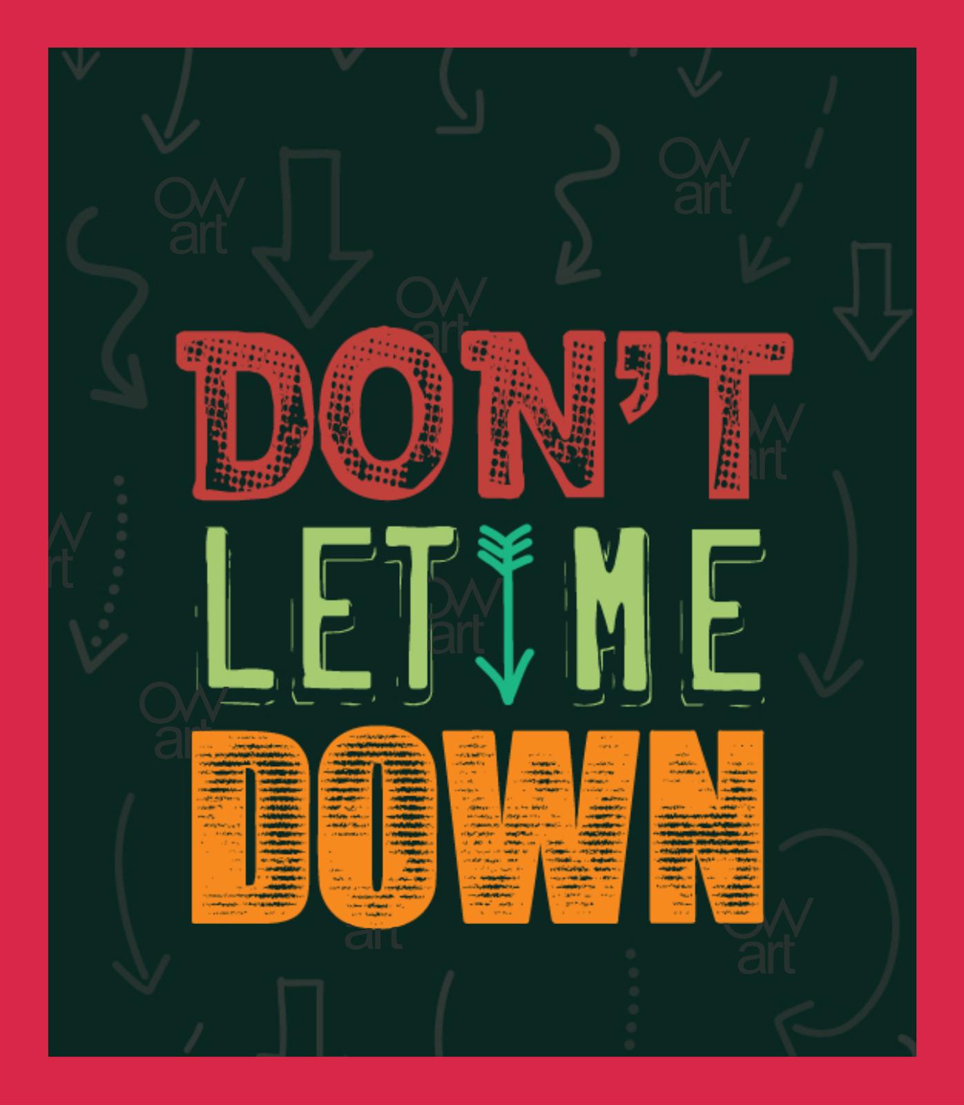 let down: