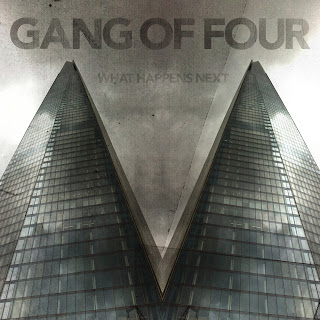 Gang of Four Announce New Disc (First w/o Jon King) 'What Happens Next' / Show at Irving Plaza on March 3rd