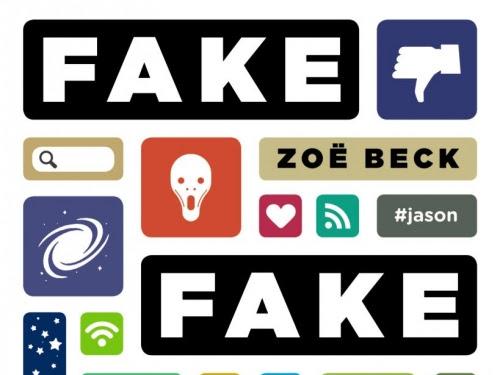 Fake ! Fake ! Fake ! de Zoë Beck