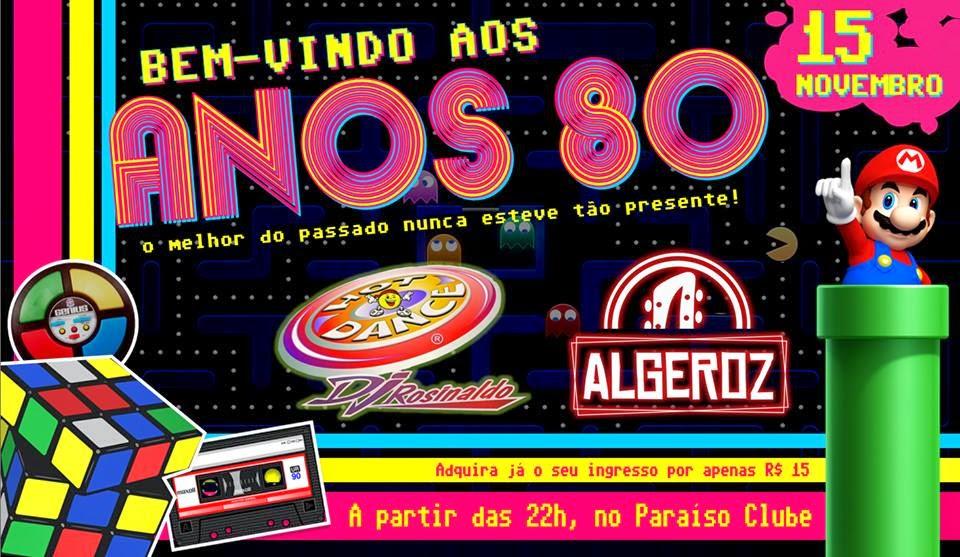 BEM-VINDO AOS ANOS 80