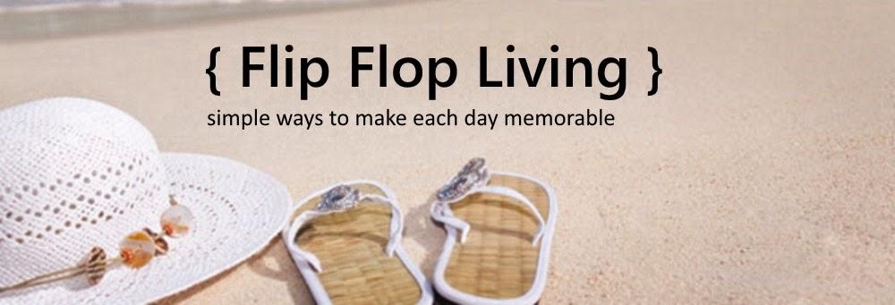 {Flip Flop Living}