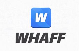 Cara Mendapatkan uang dari WHAFF