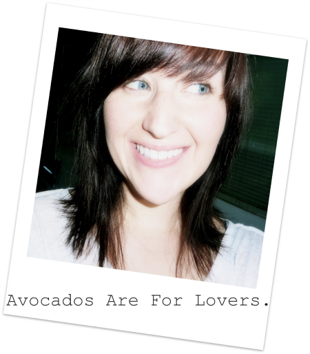 Avocados Are For Lovers