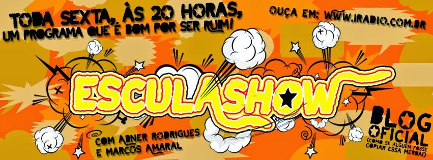Esculashow!