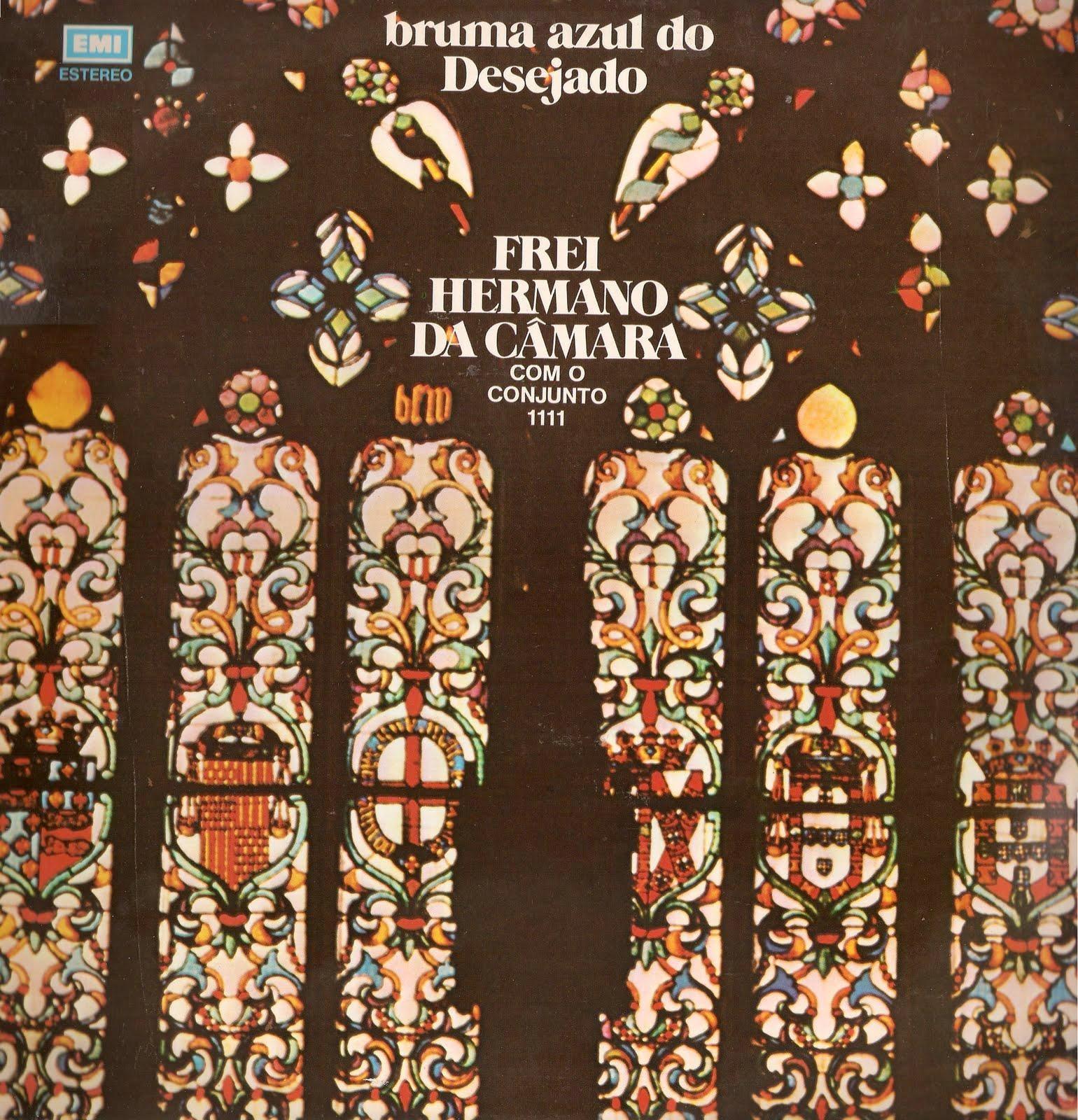 Frei Hermano da Câmara Com o Quarteto 1111 - Bruma Azul do Desejado (LP 1973) Front