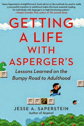 Book cover: Getting a Life with Asperger's by Jesse A. Saperstein. Image depicts a computer-game figure attempting to leap from a beam to a higher-elevation point.