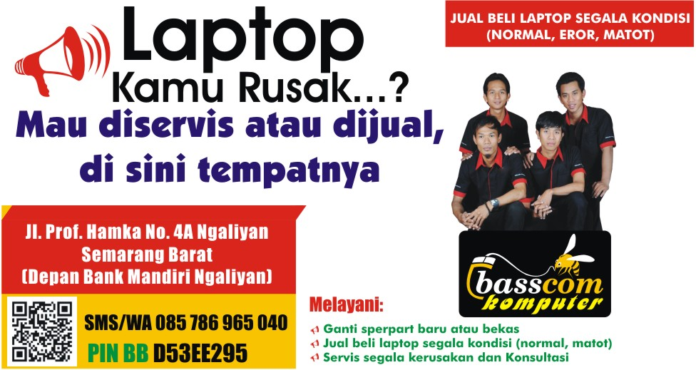 SERVIS LAPTOP SEMARANG BASSCOM LAPTOP