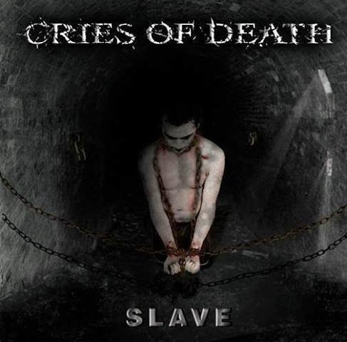 http://www.metal-archives.com/albums/Cries_of_Death/Slave/388923