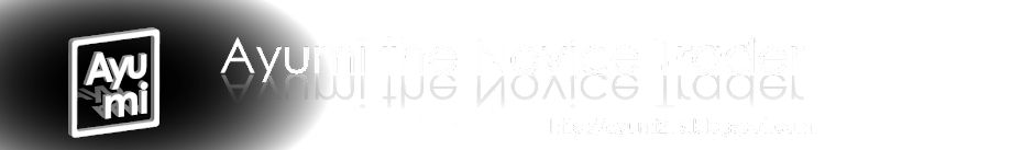 Ayumi the Novice Trader
