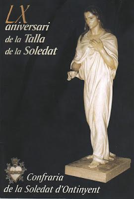 - LX Aniversari de la talla de la Soledat (2003)