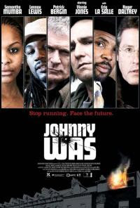 Johnny Was 2006 Hollywood Movie Watch Online