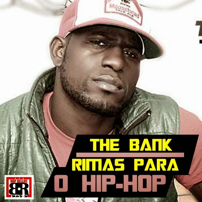 "THE BANK ""RIMAS PARA O HIP-HOP"""