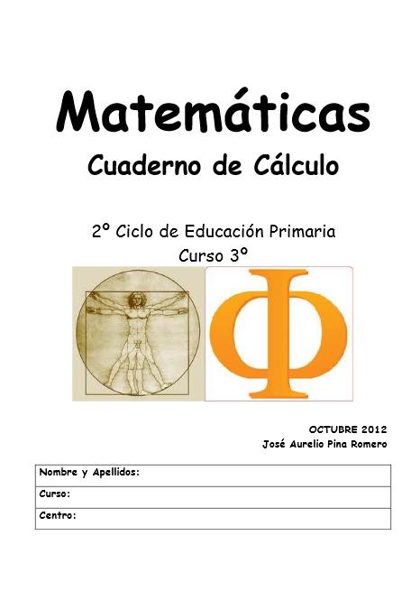 http://www.pequemates.es/almacen/cuadernos2/3%C2%BA/cuaderno-de-c%C3%A1lculo-de-3%C2%BA-OCT-2012.pdf