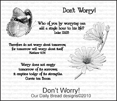 Our Daily Bread designs Don't Worry Stamp Set