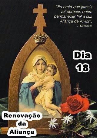 DIA 18 DIA  DA  RENOVAÇÃO  DA  ALIANÇA