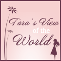 Tara's View of the World