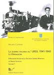 La Guerra italiana alla URSS. Le operazioni. 1941-1943