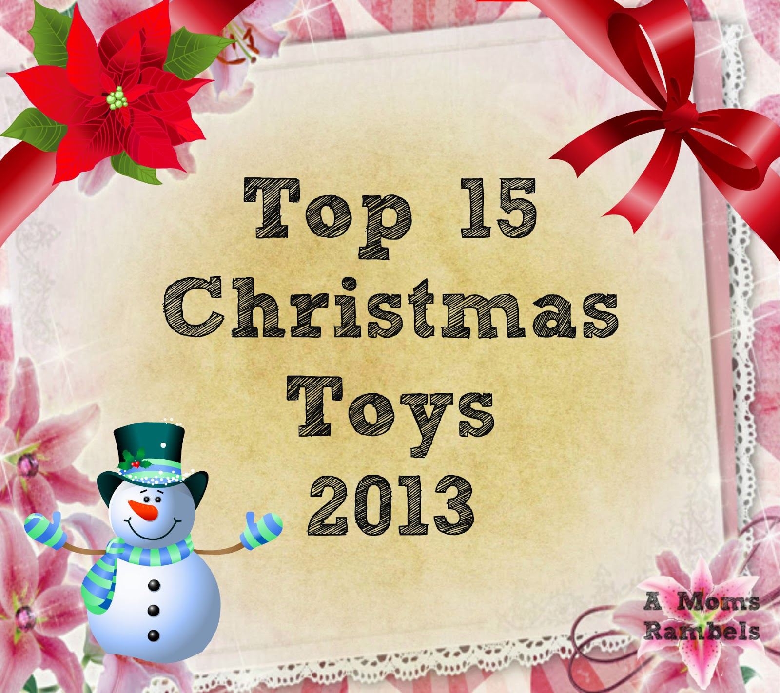Christmas Toys 2013 : A mom s rambles top christmas toys
