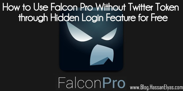 How to Use Falcon Pro Without Twitter Token through Hidden Login Feature for Free