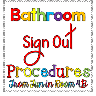 Bathroom Sign In And Out bathroom sign out procedures: a bright idea :) | fun in room 4b
