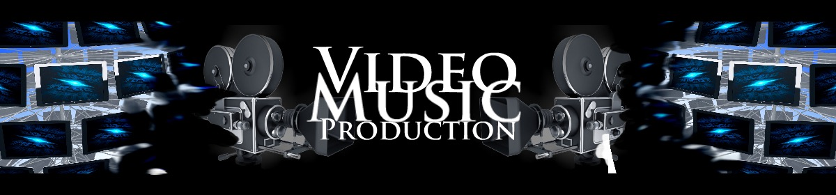 Video Music Production