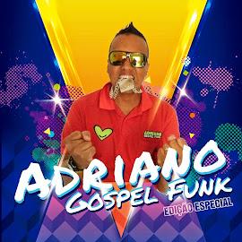 ADRIANO GOSPEL FUNK