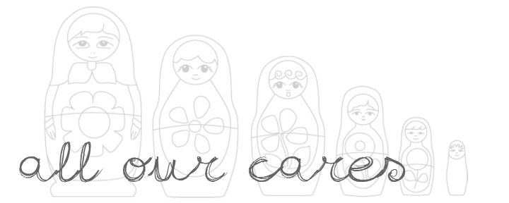 All Our Cares